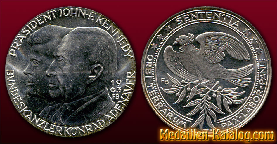 Konrad Adenauer & John-F. Kennedy – Sententia Orbi Terrarum Pax Labor Panis | Gold & Silber Medaille Münze Gedenkmedaille Gedenkmünze