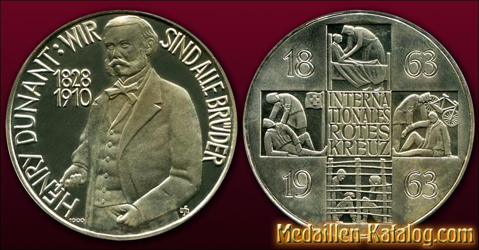 Henry Dunant 1828-1910 Wir sind alle Brueder 100 Jahre Internationales Rotes Kreuz 1863-1963 | Gold & Silber Medaille Münze Gedenkmedaille Gedenkmünze