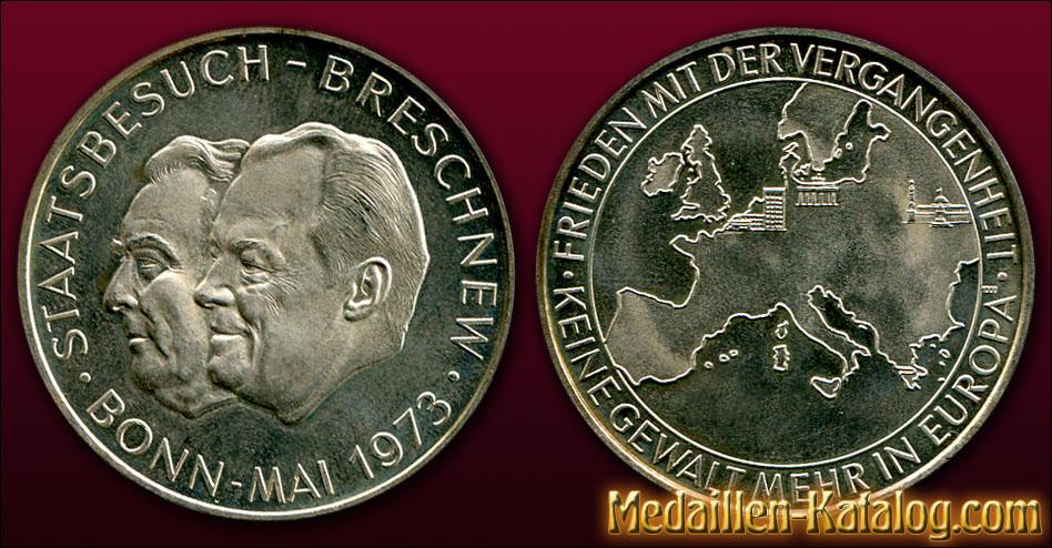 Staatsbesuch Breschnew Bonn Mai 1973- Frieden mit der Vergangenheit - Keine Gewalt mehr in Europa | Gold & Silber Medaille Münze Gedenkmedaille Gedenkmünze